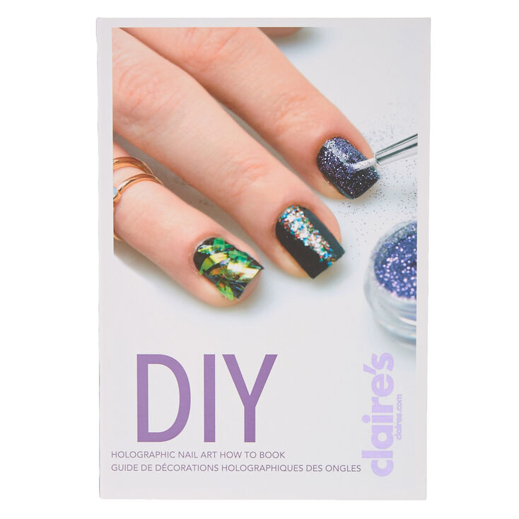 Diy holographic nail art how to book claires diy holographic nail art how to book prinsesfo Images