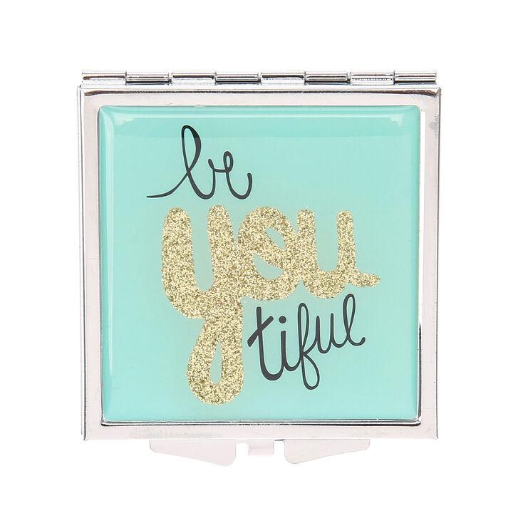 Be You Tiful Compact Mirror,