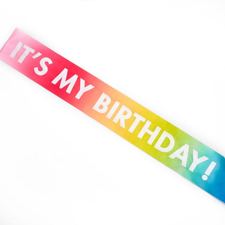 It's My Birthday Rainbow Sash,