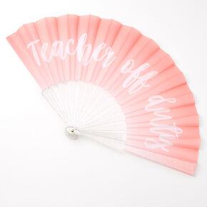 Teacher Off Duty Folding Fan - Pink,