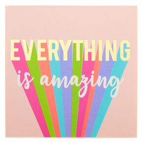 Everything Is Amazing Post-it Notes,