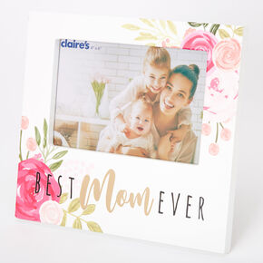 Best Mom Ever Floral Photo Frame - White,