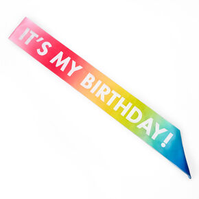 It's My Birthday Rainbow Sash,