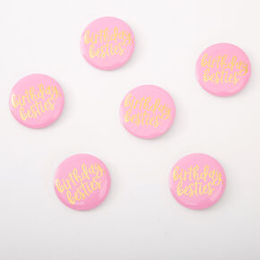 Birthday Besties Buttons - 6 Pack,