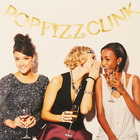 Pop, Fizz, Clink Banner,