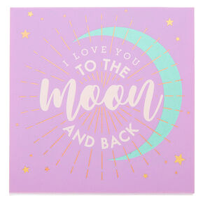 I Love You To The Moon And Back Post-it Notes,