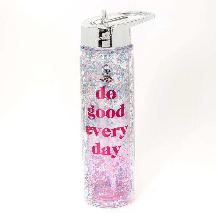 Do Good Everyday Glitter Water Bottle - Clear,