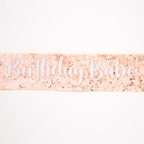 Rose Gold Sequin Birthday Babe Sash,