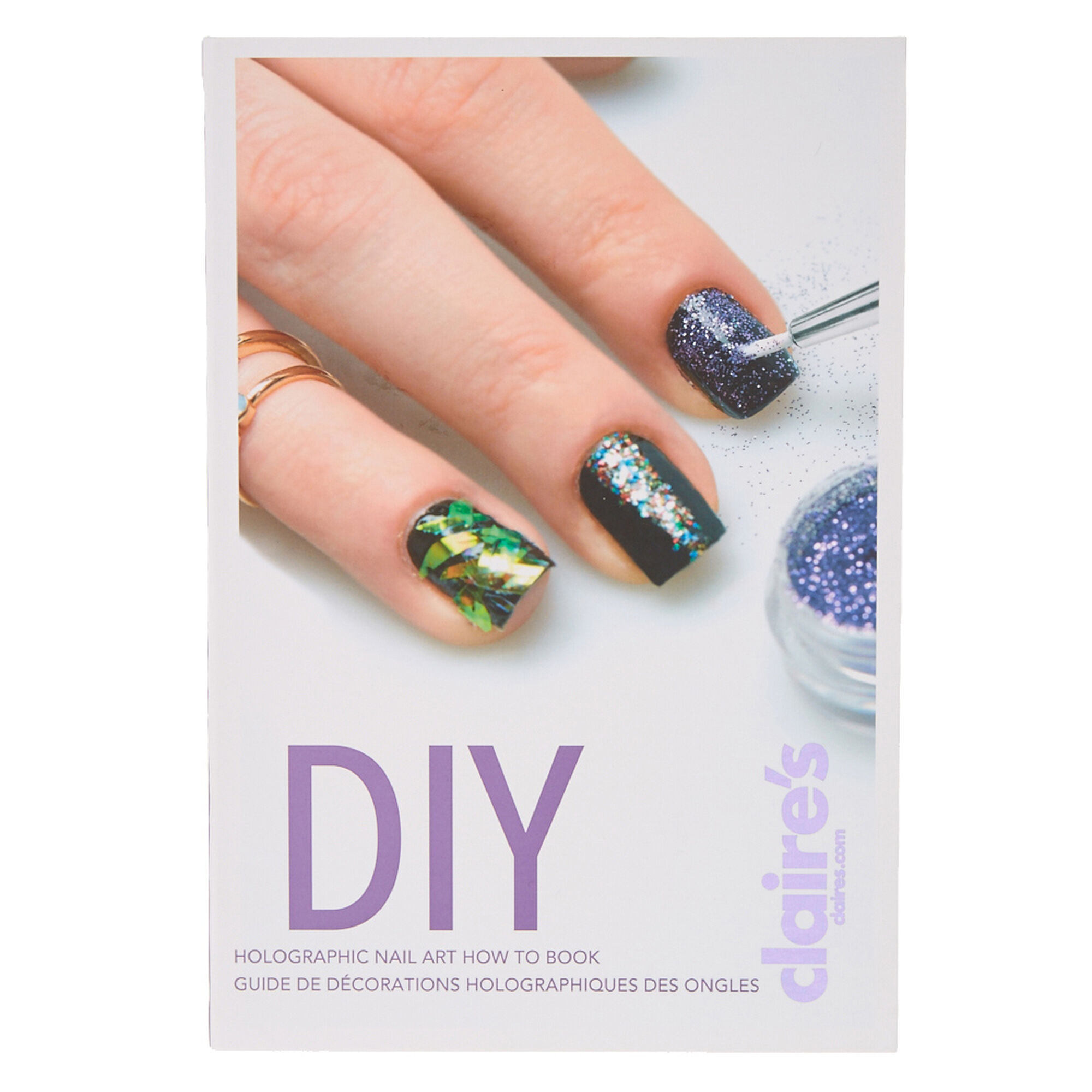 DIY Holographic Nail Art How to Book | Claire\'s