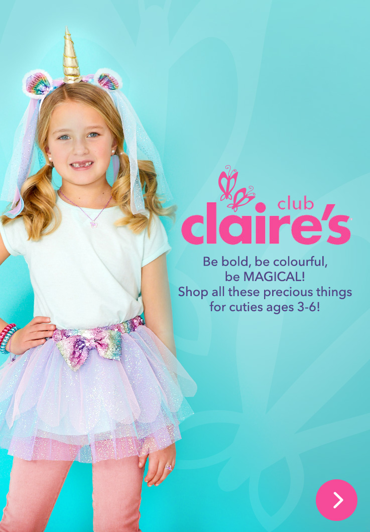 aa5c0f4c8 Claire's Club - Be bold, be colourful, be MAGICAL! Shop all these precious