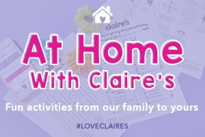 AT HOME WITH CLAIRE'S