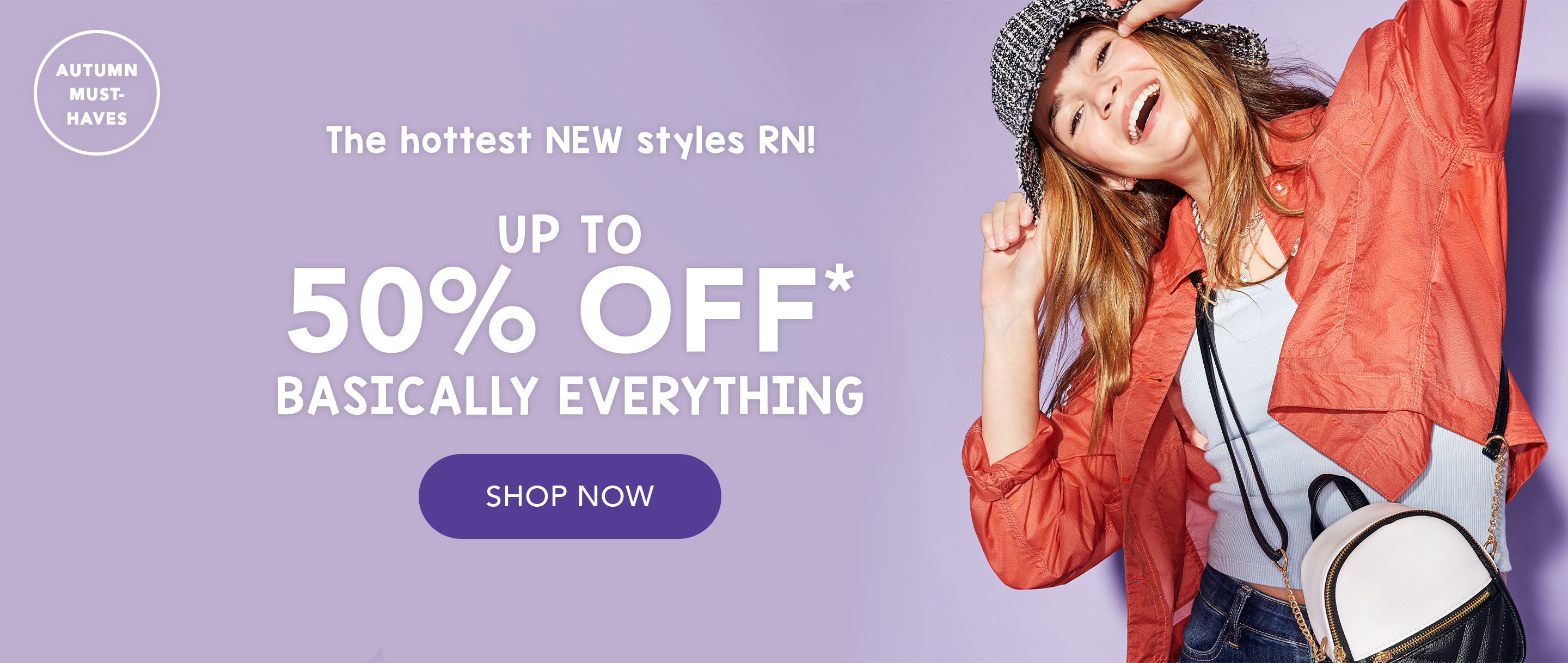Autumn must-haves: the hottest new styles RN! Up to 50% off basically everythingyou want!
