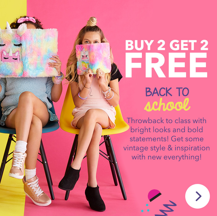 Buy 2 Get 2 FREE on Back To School Everything!