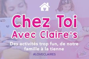 Chez Toi Avec Claire's