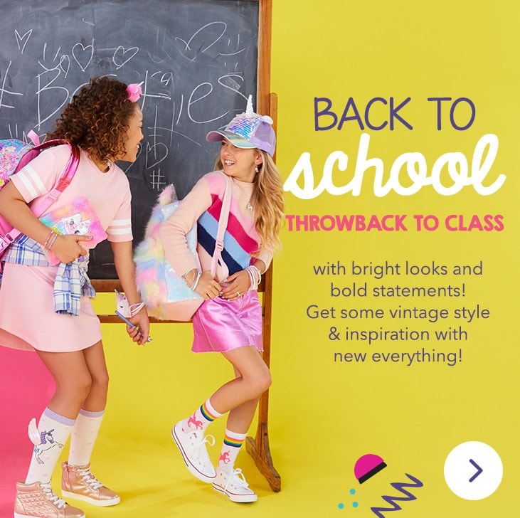 Back to School- Throwback to Class with bright looks and bold statements! Get some vintage style & inspiration with new everything!