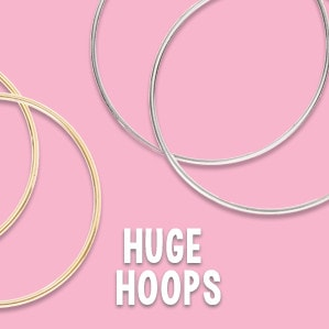 Huge Hoops